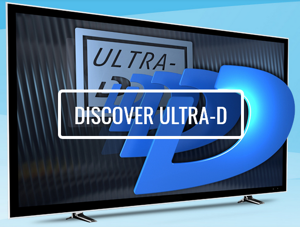 Click here to Discover Ultra-D Technology